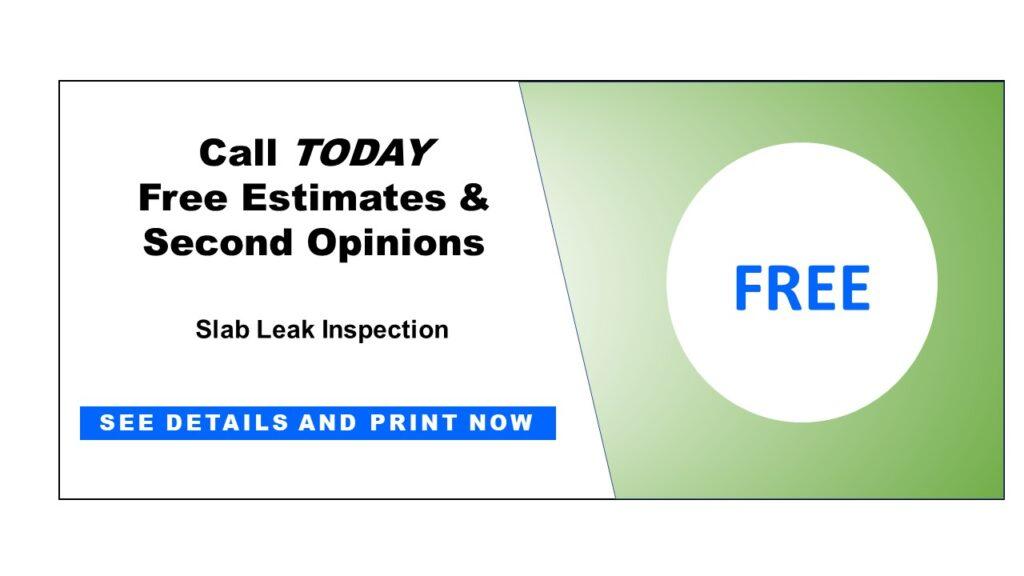 Sized Coupon Free Slab Leak Inspection